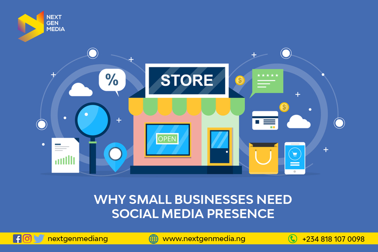 Why Every Small Business Should Have A Social Media Presence